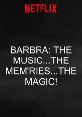 Barbra: The Music...The Mem'ries...The Magic!