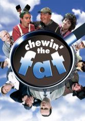 Chewin' the Fat