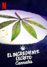 El ingrediente secreto: cannabis