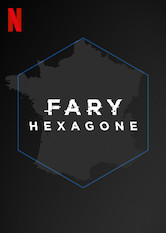 Fary: Hexagone
