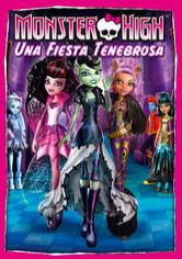 Monster High: Una fiesta tenebrosa