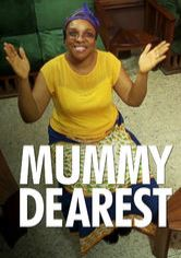 Mummy Dearest