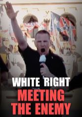 WHITE RIGHT: MEETING THE ENEMY